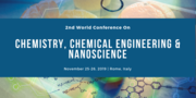 2nd World Conference on Chemistry,  Chemical Engineering & Nanoscience